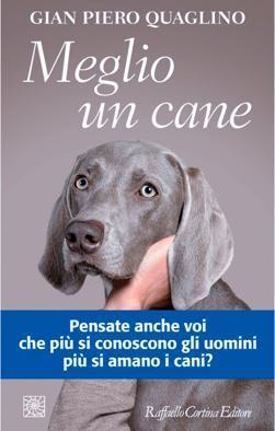 meglio_un_cane-kjkb-u1050487407409nce-700x394lastampa-it