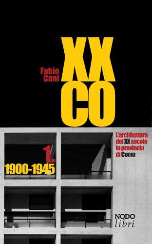 XXCO – L'architettura del XX secolo in provincia di Como